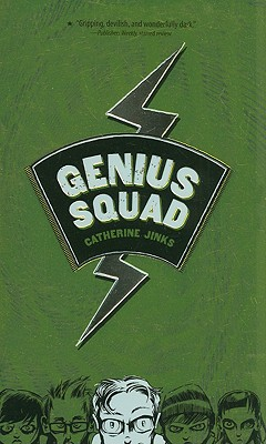 Genius Squad By Jinks, Catherine