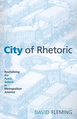City of Rhetoric By Fleming, David